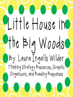 cover image of Little House in the Big Woods by Laura Ingalls Wilder
