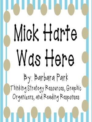 cover image of Mick Harte Was Here by Barbara Park