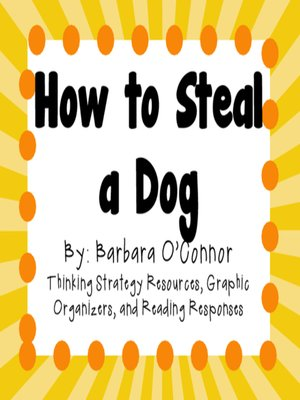 cover image of How to Steal a Dog by Barbara OConnor
