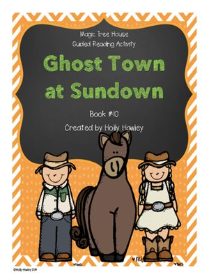 Magic Tree House Ghost Town At Sundown By Holly Hawley Overdrive