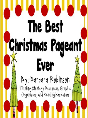 cover image of The Best Christmas Pageant Ever by Barbara Robinson
