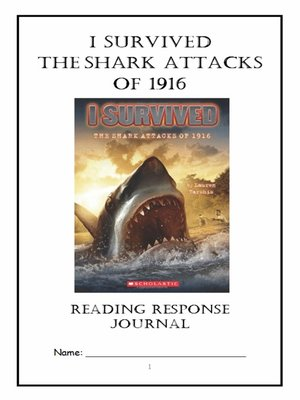 cover image of I Survived the Shark Attacks of 1916 (Tarshis) Novel Study / Reading Comprehension Journal