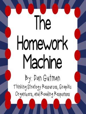 cover image of The Homework Machine by Dan Gutman