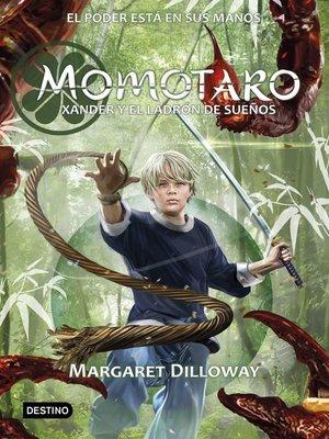 cover image of Momotaro. Xander y el ladrón de sueños