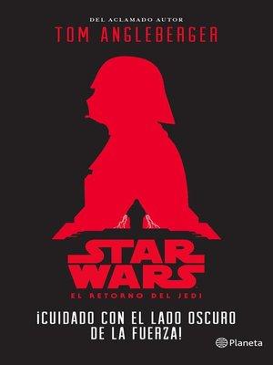 cover image of Star Wars. ¡Cuidado con el lado oscuro de la Fuerza!