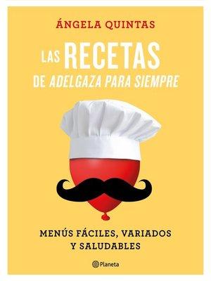cover image of Las recetas de Adelgaza para siempre