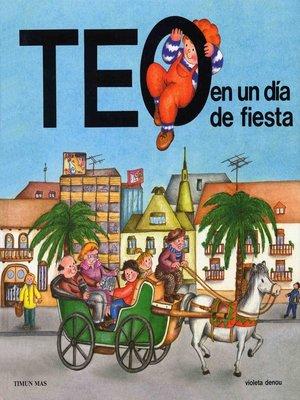 cover image of Teo en un día de fiesta