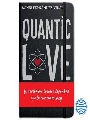 cover image of Quantic Love