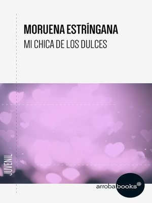 cover image of Mi chica de los dulces