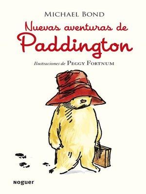 cover image of Nuevas aventuras de Paddington
