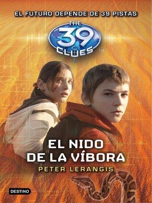 cover image of El nido de la víbora