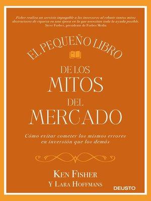 cover image of El pequeño libro de los mitos del mercado