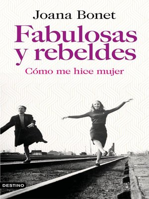 cover image of Fabulosas y rebeldes