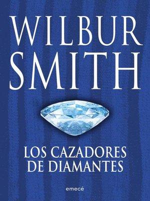 cover image of Los cazadores de diamantes