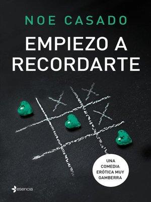 cover image of Empiezo a recordarte