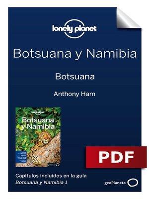 cover image of Botsuana y Namibia 1. Botsuana