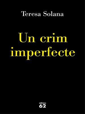 cover image of Un crim imperfecte