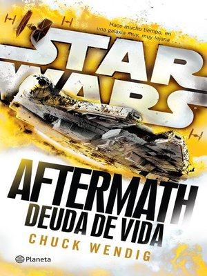 cover image of Star Wars. Aftermath 2. Deuda de vida