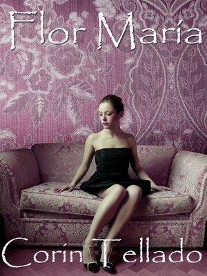 cover image of Flor María