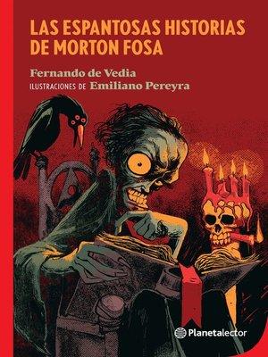cover image of Las espantosas historias de Morton Fosa