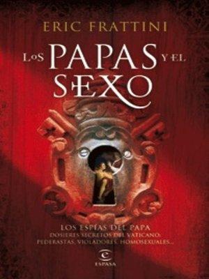 cover image of Los Papas y el sexo