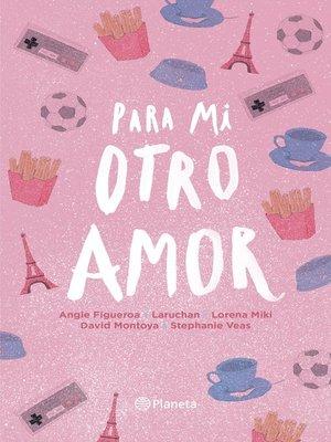 cover image of Para mi otro amor