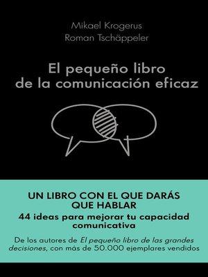 cover image of El pequeño libro de la comunicación eficaz