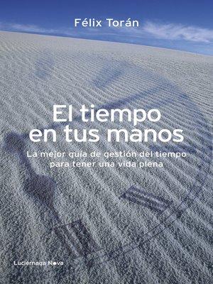 cover image of El tiempo en tus manos