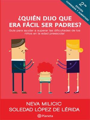 cover image of ¿Quién dijo que era fácil ser padres?