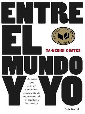 cover image of Entre el mundo y yo