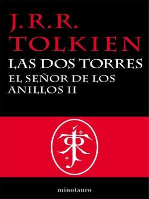 cover image of El Señor de los Anillos, II. Las Dos Torres