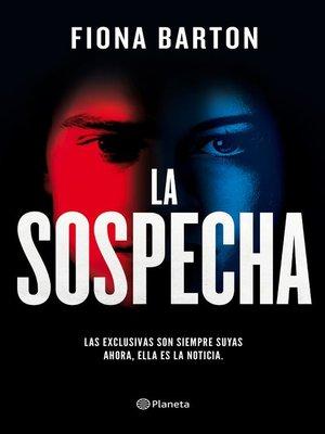 cover image of La sospecha