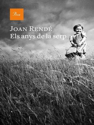 cover image of Els anys de la serp