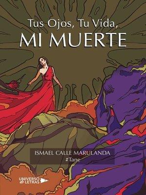 cover image of Tus ojos, Tu vida, MI MUERTE