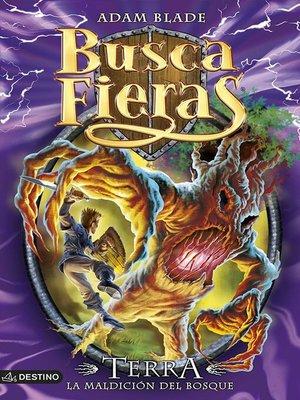 cover image of Terra. La maldición del bosque