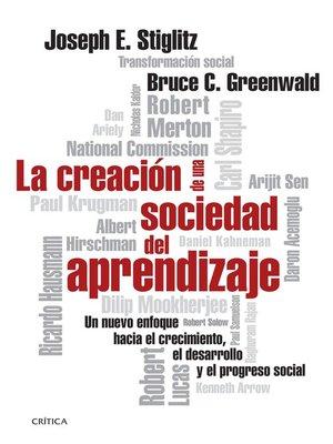 cover image of La creación de una sociedad del aprendizaje