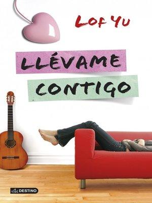 cover image of Llévame contigo
