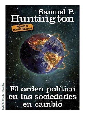 cover image of El orden político en las sociedades en cambio