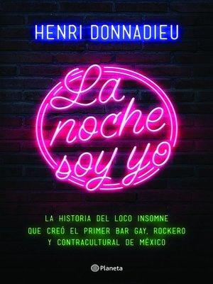 cover image of La noche soy yo