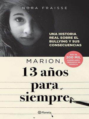 cover image of Marion, 13 años para siempre