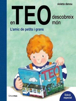 cover image of En Teo descobreix món. Edició especial