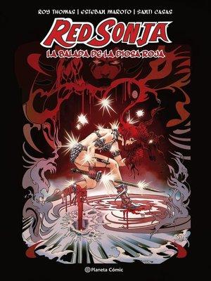 cover image of Red Sonja La balada de la diosa roja
