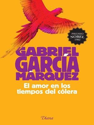 cover image of El amor en los tiempos del cólera