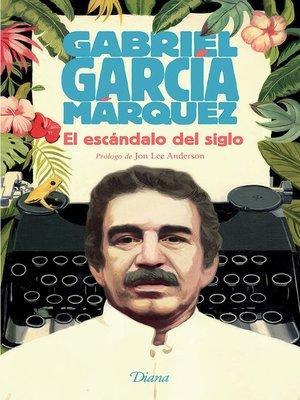 cover image of El escándalo del siglo