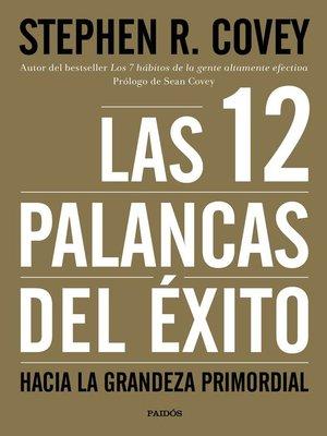 cover image of Las 12 palancas del éxito