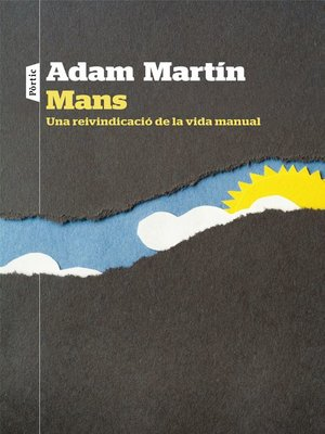 cover image of Mans. Una reivindicació de la vida manual