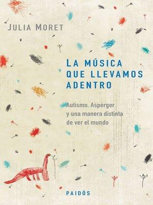 cover image of La música que llevamos adentro