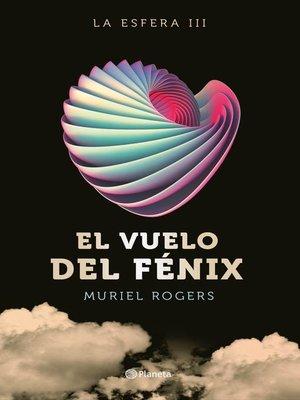 cover image of El vuelo del Fénix