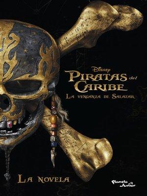 cover image of Piratas del Caribe. La venganza de Salazar. La novela