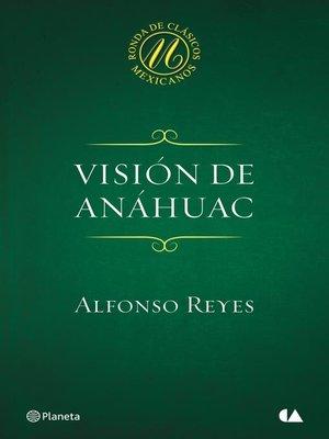 cover image of Visión de Anáhuac